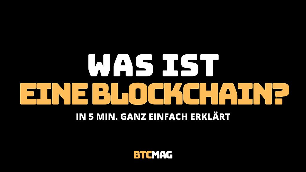 Was ist eine Blockchain
